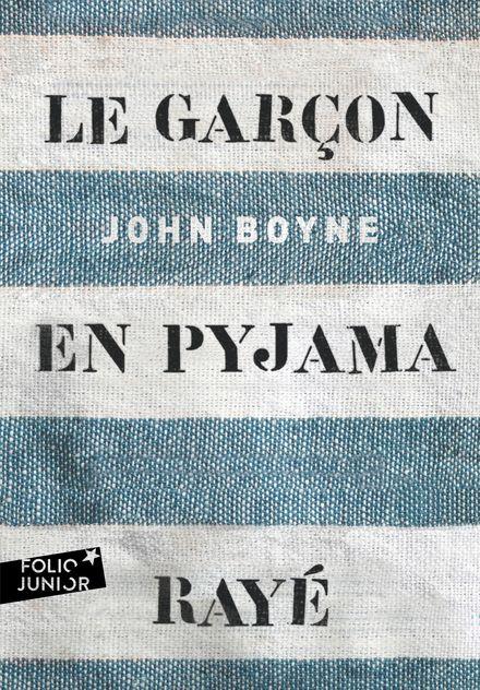 Le garçon en pyjama rayé - John Boyne