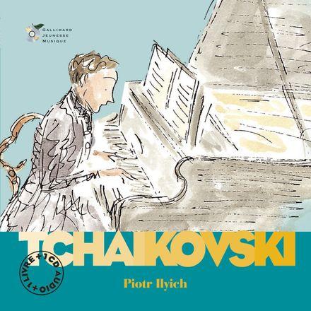Piotr Ilyich Tchaïkovski - Stéphane Ollivier, Charlotte Voake