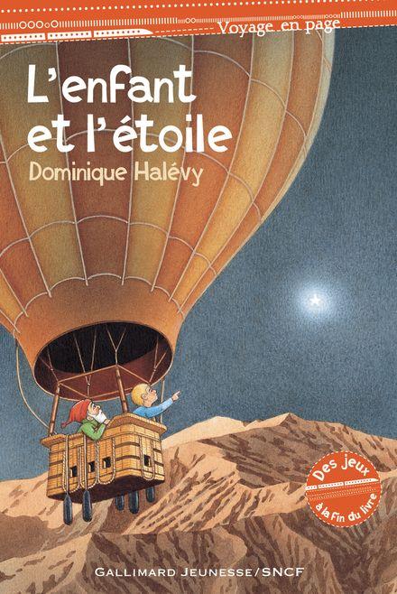 L'enfant et l'étoile - Dominique Halévy, Mette Ivers