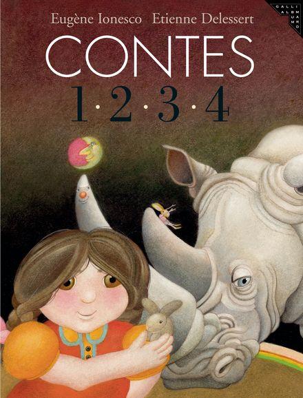 Contes 1, 2, 3, 4 - Etienne Delessert, Eugène Ionesco