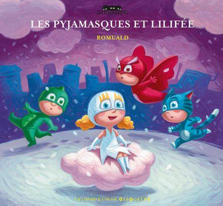Les Pyjamasques et Lilifée -  Romuald