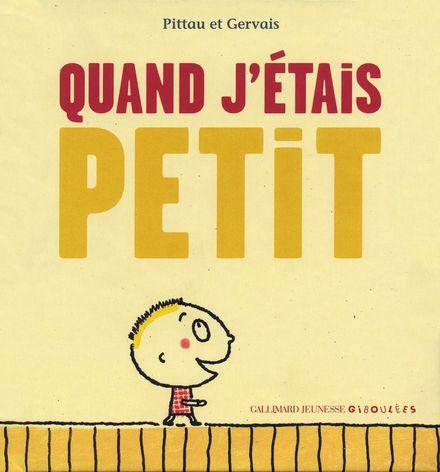 Quand j'étais petit - Bernadette Gervais, Francesco Pittau