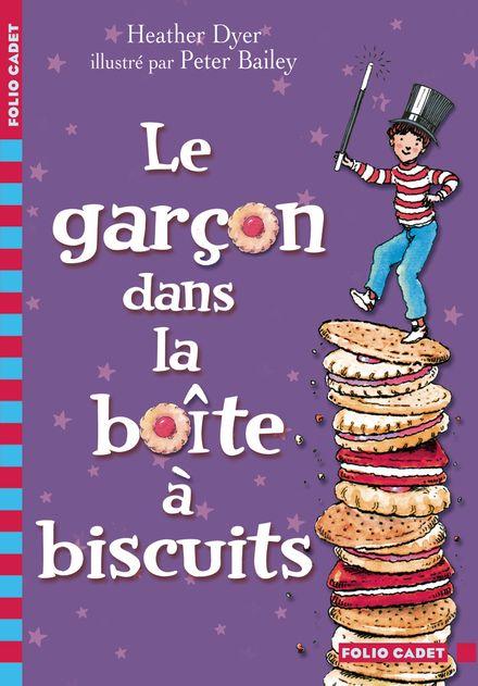 Le garçon dans la boîte à biscuits - Peter Bailey, Heather Dyer
