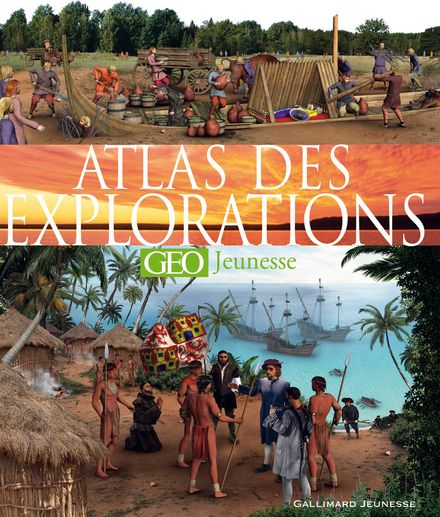 Atlas des explorations - Anita Ganeri, Andrea Mills