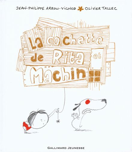La cachette de Rita et Machin - Jean-Philippe Arrou-Vignod, Olivier Tallec