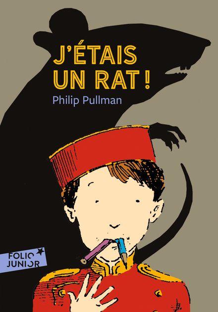 J'étais un rat! - Peter Bailey, Philip Pullman