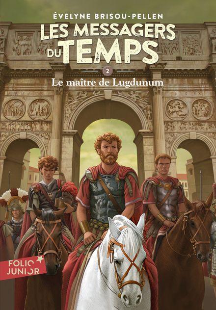 Le maître de Lugdunum - Évelyne Brisou-Pellen, Philippe Munch