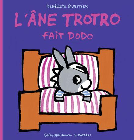 L'âne Trotro fait dodo - Bénédicte Guettier