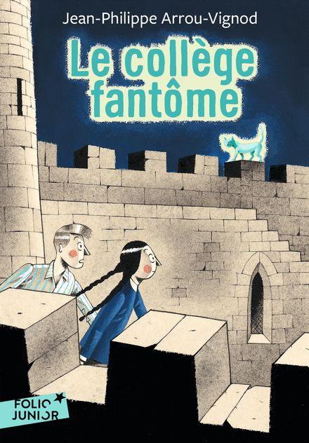 Le collège fantôme - Jean-Philippe Arrou-Vignod, Jean-François Martin