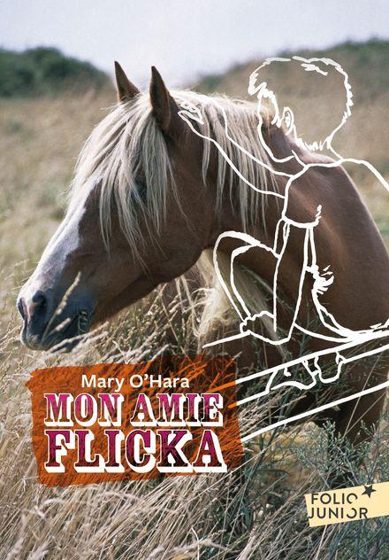 Mon amie Flicka - Mary O'Hara