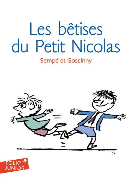 Les bêtises du Petit Nicolas - René Goscinny,  Sempé