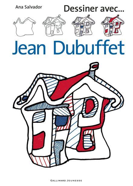 Dessiner avec ... Jean Dubuffet - Ana Salvador