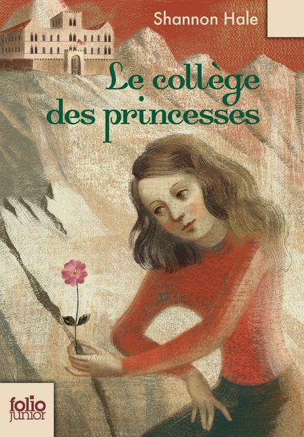 Le collège des princesses - Shannon Hale