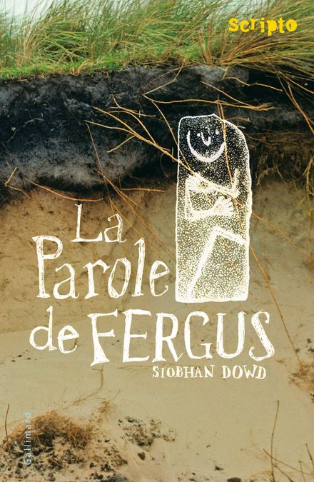 La Parole de Fergus - Siobhan Dowd
