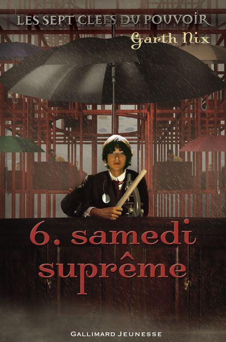 Samedi suprême - Garth Nix