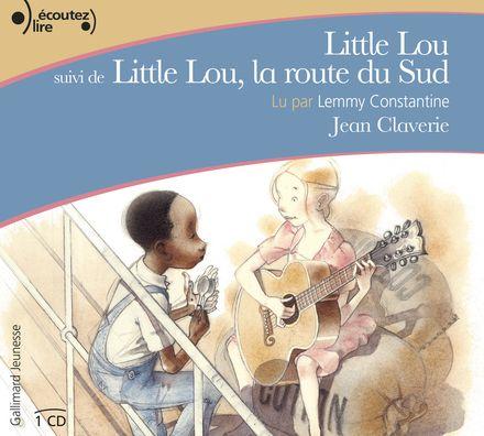 Little Lou suivi de Little Lou, la route du Sud - Jean Claverie