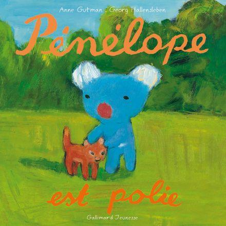 Pénélope est polie - Anne Gutman, Georg Hallensleben