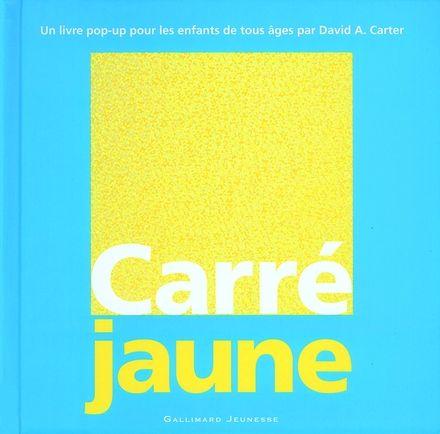 Carré jaune - David A. Carter