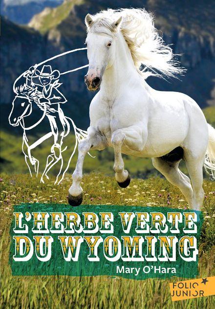 L'herbe verte du Wyoming - Willi Glasauer, Mary O'Hara