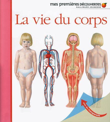 La vie du corps - Sylvaine Peyrols