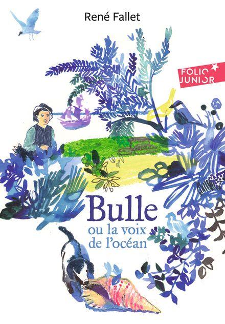 Bulle ou la voix de l'océan - René Fallet, Mette Ivers