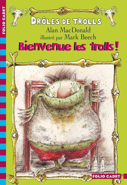 Bienvenue les trolls! - Mark Beech, Alan MacDonald