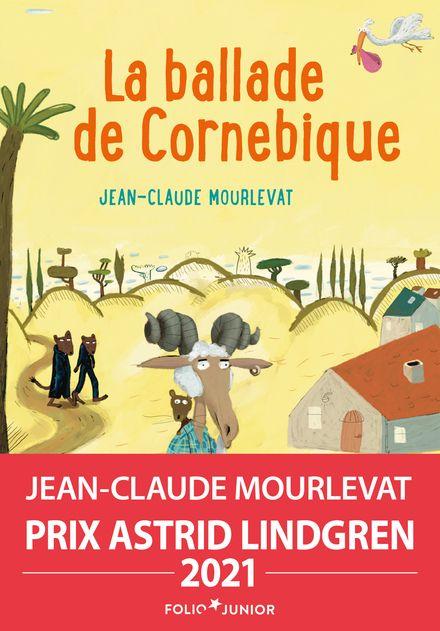 La Ballade de Cornebique - Jean-Claude Mourlevat, Clément Oubrerie