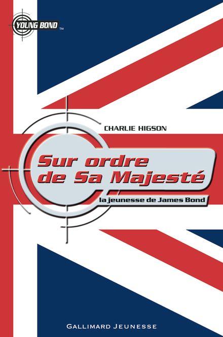 Sur ordre de Sa Majesté - Charlie Higson