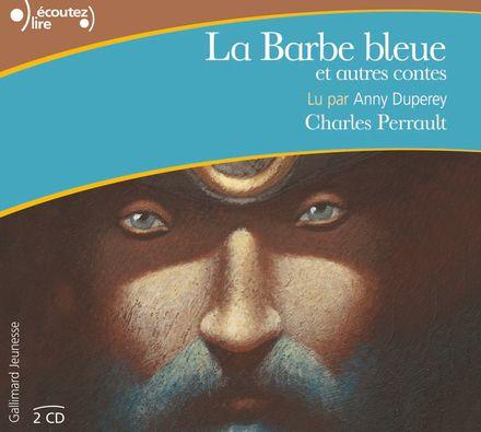 La Barbe bleue et autres contes - Charles Perrault