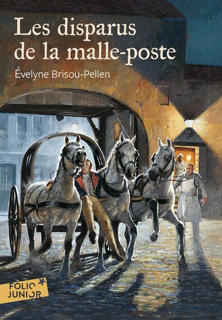 Les disparus de la malle-poste - Évelyne Brisou-Pellen