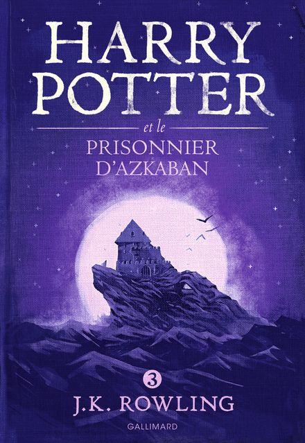 Harry Potter et le prisonnier d'Azkaban - J.K. Rowling