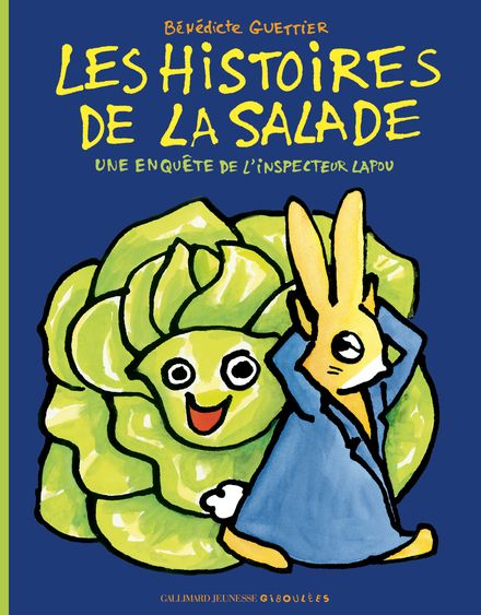 Les histoires de la salade - Bénédicte Guettier