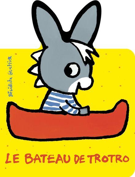 Le bateau de Trotro - Bénédicte Guettier