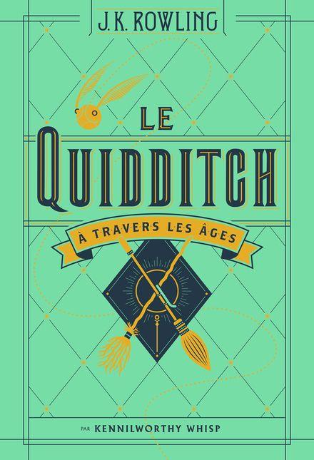 Le Quidditch à travers les âges - J.K. Rowling, Tomislav Tomic