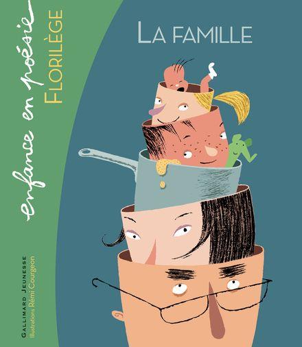 La famille - Rémi Courgeon