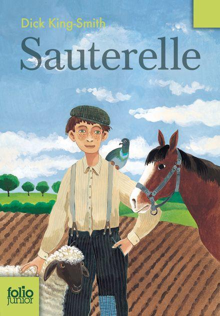 Sauterelle - Peter Bailey, Dick King-Smith
