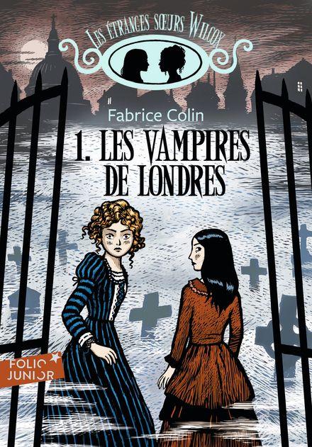 Les vampires de Londres - Fabrice Colin