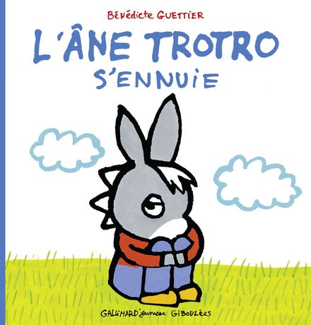L'âne Trotro s'ennuie - Bénédicte Guettier
