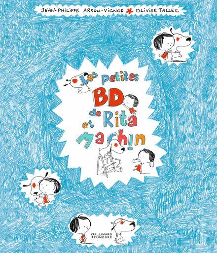 Les petites BD de Rita et Machin - Jean-Philippe Arrou-Vignod, Olivier Tallec