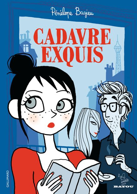 Cadavre exquis - Pénélope Bagieu