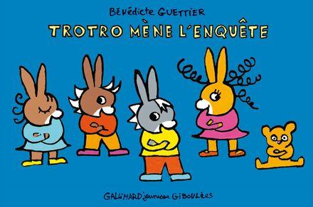 Trotro mène l'enquête - Bénédicte Guettier