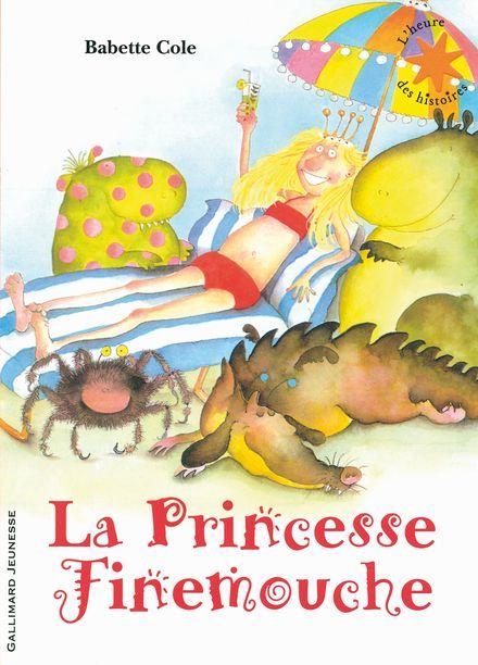 La princesse Finemouche - Babette Cole