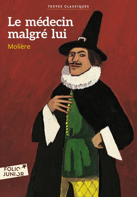 Le médecin malgré lui - Jean-Claude Götting,  Molière
