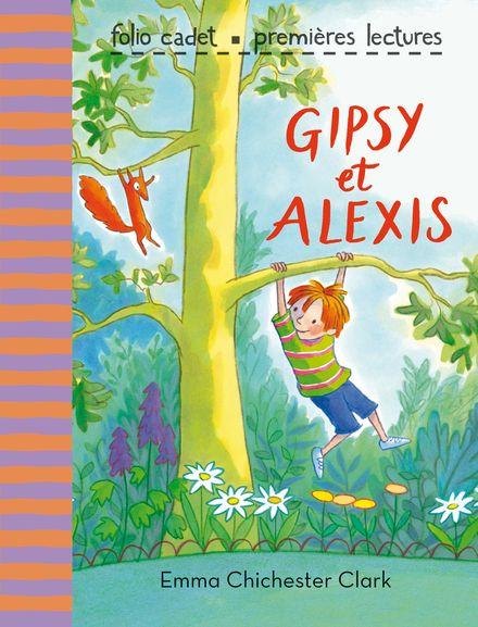 Gipsy et Alexis - Emma Chichester Clark