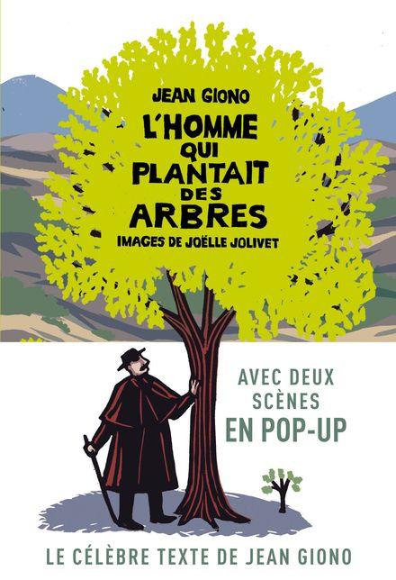 L'homme qui plantait des arbres - Jean Giono, Joëlle Jolivet