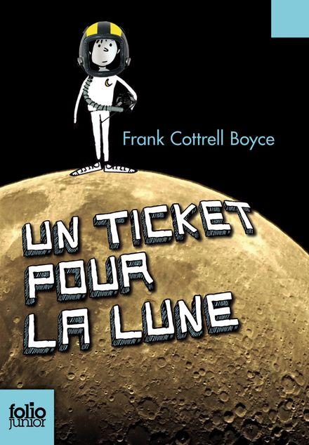 Un ticket pour la Lune - Frank Cottrell Boyce