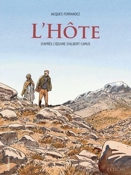 L'Hôte - Albert Camus, Jacques Ferrandez