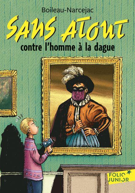 Sans Atout contre l'homme à la dague -  Boileau-Narcejac, Daniel Ceppi