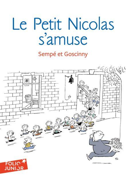Le Petit Nicolas s'amuse - René Goscinny,  Sempé