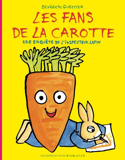 Les fans de la carotte - Bénédicte Guettier